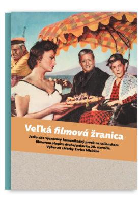 Catalogue for an Exhibition Veľká filmová žranica, Italian Cultural Institute