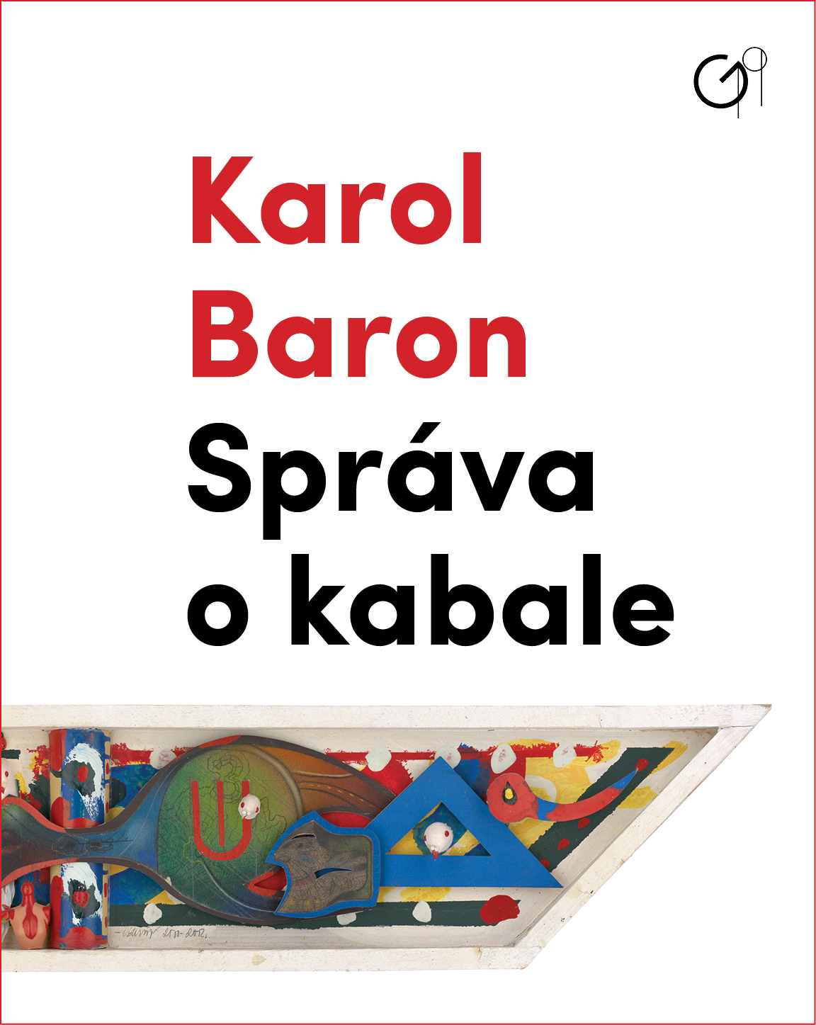 Karol Baron exhibition catalogue, 2019
