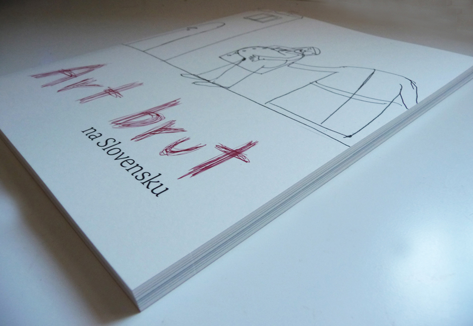 Catalogue Art Brut in Slovakia, 2013
