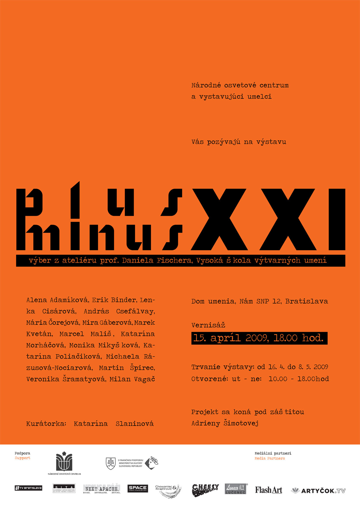 Academy of Fine Arts, Studio+-XXI exhibition visual, 2010